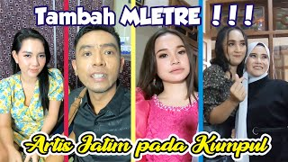 ARTIS JATIM PADA KUMPUL BIKIN TAMBAH MLETRE !!!