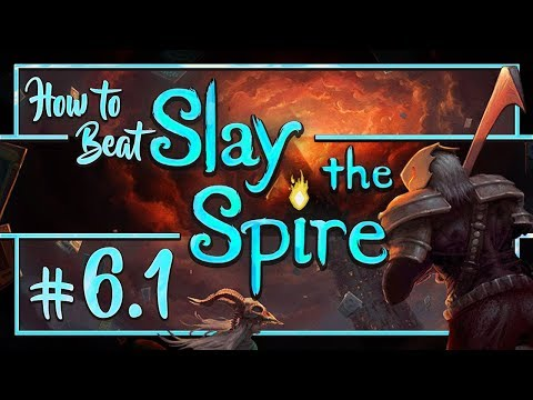 How to Beat Slay the Spire: Shivs & Weakness - Run 6 (1/3)