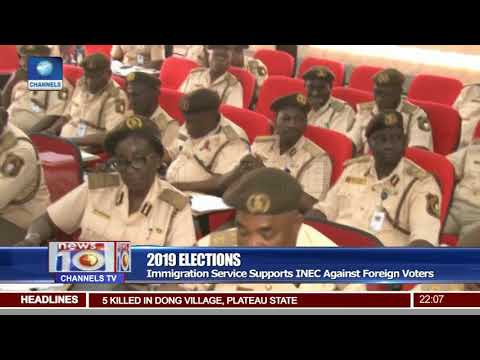 2019 Elections: Immigration Service Supports INEC Against Foreign Voters