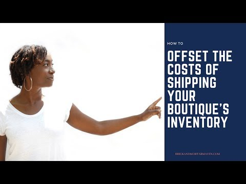 How to offset the costs of shipping your boutique's inventory