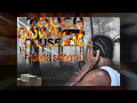 SMOOTH - TOUCH DOWN 2 CAUSE HELL