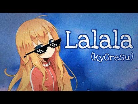 KyOresu - Lalala By Bbno$ & Y2k (loli Cover)