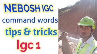 Nebosh igc tips and tricks in Hindi || use of command words in igc || igc command words in hindi