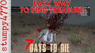 7 Days to Die: Easy Way To Find The Treasure