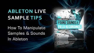 Manipulating Sampled Recordings In Ableton Live With Chris Spero