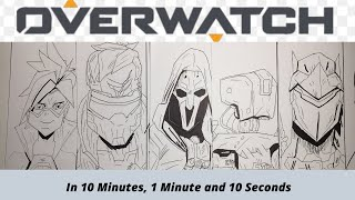 Drawing Overwatch Characters in 10 mins, 1 Minute and 10 Seconds