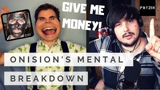 ONISION'S MENTAL BREAKDOWN - RACIAL Provoking & SCAMMING Fans for MONEY