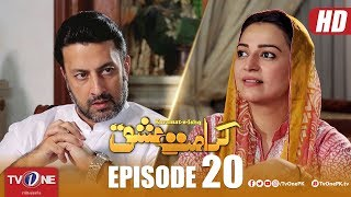 Karamat e Ishq | Episode 20 | TV One Drama | 9 May 2018