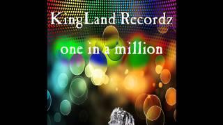 one in the million kingland recordz