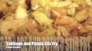 Cabbage And Potato Stir Fry