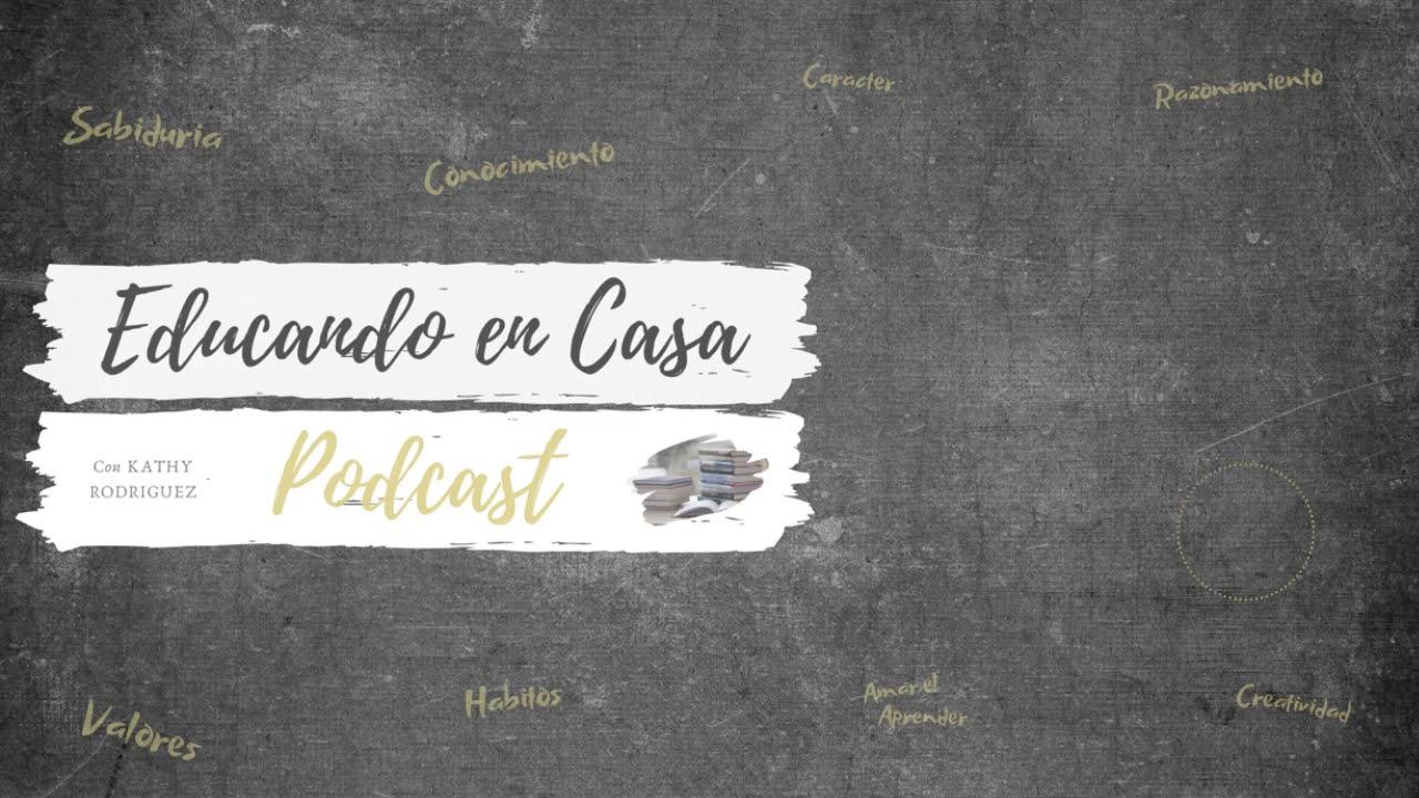 Episodio #25 - ¿Por qué Shakespeare? | Educando En Casa Podcast |
