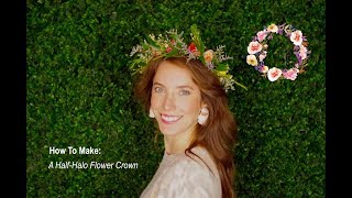 How To Make a Half-Halo Flower Crown