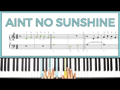 How to play AINT NO SUNSHINE  Bill Withers on the piano  Playground Sessions