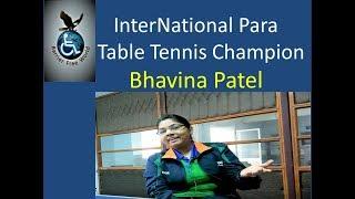 International Para Table Tennis Player | Bhavina Patel | by Barrier Free World