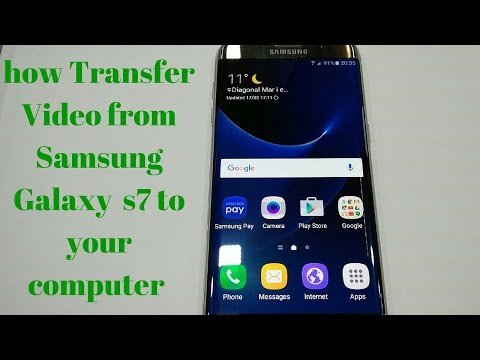 how Transfer Video from Samsung Galaxy  s7 to your computer