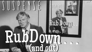 "LLOYD BRIDGES! ""Rub Down . . and Out"" • Lloyd's a Massage Therapist! • SUSPENSE Radio Classic"
