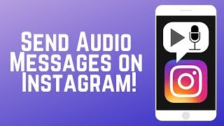 How to Send Voice Messages in Instagram DMs – NEW IG Feature!