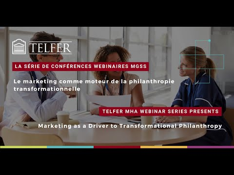 MHA Conference Series - Marketing as a driver to transformational philanthropy