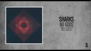 Sharks - No Gods