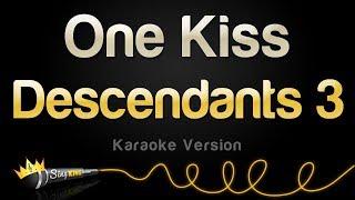 Descendants 3 - One Kiss (Karaoke Version)