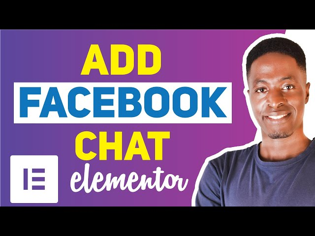 ADD FACEBOOK CHAT TO ELEMENTOR (facebook messenger chat in wordpress)