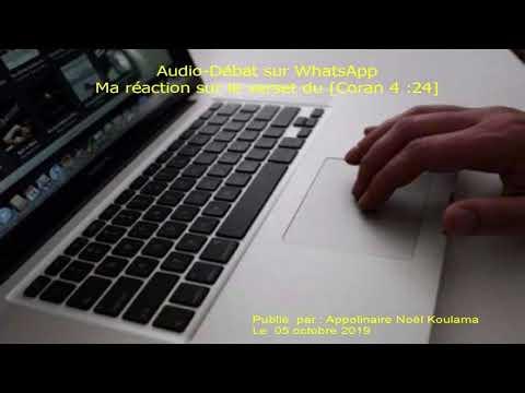 Audio-Débat sur WhatsApp : Intervention sur [Coran 4 :24]