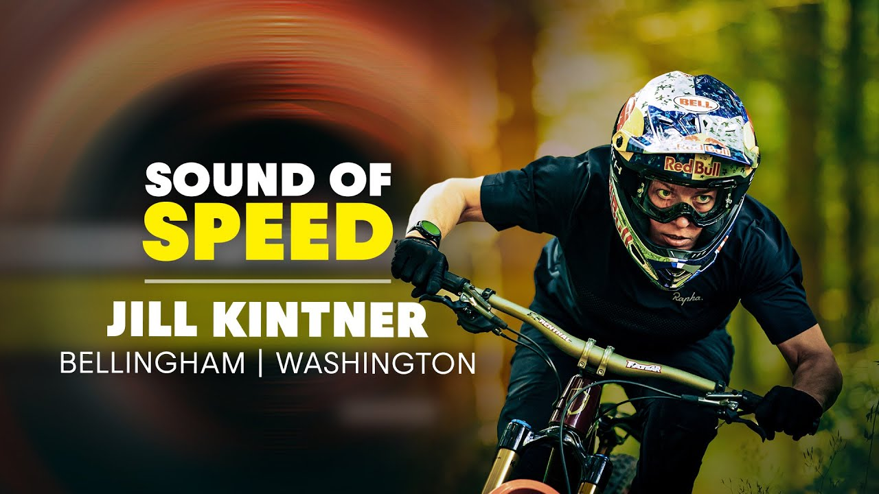 Jill Kintner Slashing Trails in Bellingham, Washington | Sound of Speed