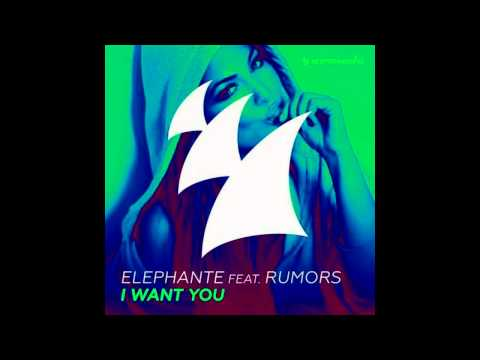 Elephante feat. RUMORS - I Want You (Original Mix) | 2015