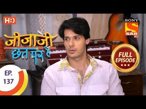 Jijaji Chhat Per Hai - Ep 137 - Full Episode - 18th July, 2018