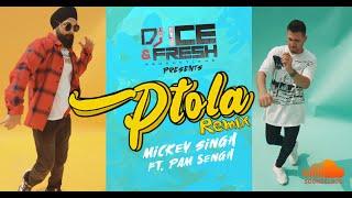 Mickey Singh PTOLA Remix | DJ ICE | Pam Sengh | New Latest Punjabi Songs 2020