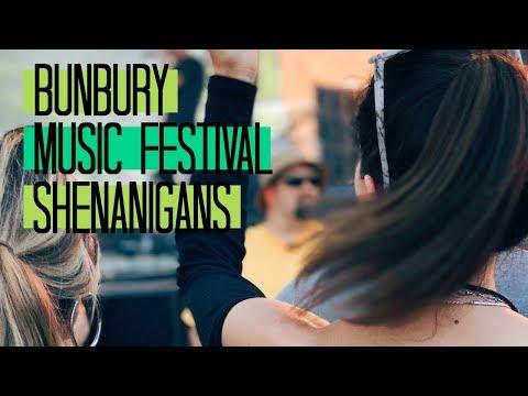 Bunbury Music Festival Shenanigans