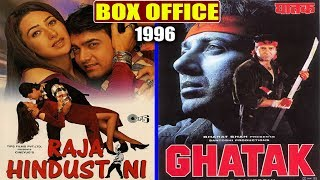 Raja Hindustani 1996 vs Ghatak 1996 Movie Budget, Box Office Collection and Verdict