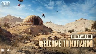 PUBG MOBILE | Official Karakin Tour