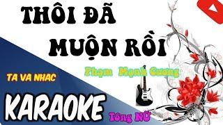 {How2winurheart} THOI DA MUON ROI I TONG NU I  Karaoke Beat Hay