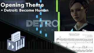 Opening Theme - Detroit: Become Human [Piano Tutorial + Sheets] (Synthesia) // Pianobin