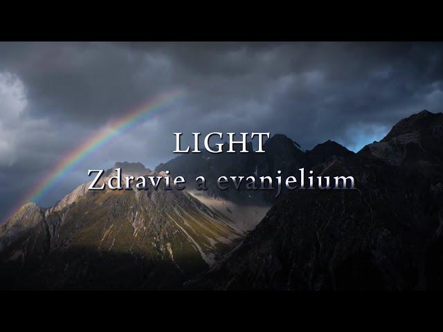 LIGHT - Pozvánka k Misii na Božom diele (Zdravotne-evanjelizačný program)