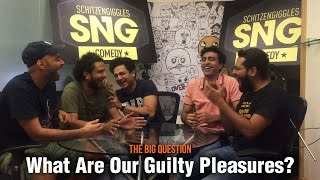 SnG: What are our guilty pleasures Feat. Kenny   The Big Question Ep 45   Video Podcast