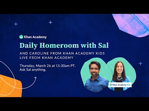 Daily Live Homeroom With Sal: Thursday, March 26