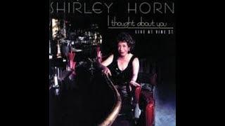 Estate - Shirley Horn