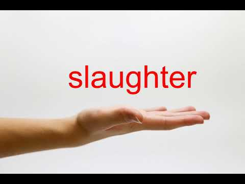 How to Pronounce slaughter - American English