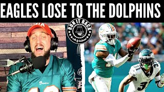 THE EAGLES LOST TO THE DOLPHINS! | I LOST THE BET | RANT