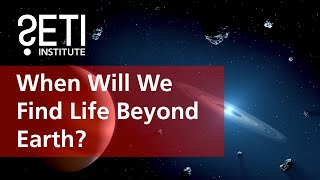 Panel Discussion: When Will We Find Life Beyond Earth?