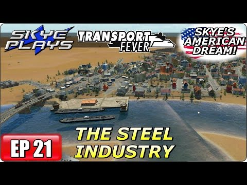Transport Fever AMERICAN DREAM Part 21 ►THE US STEEL INDUSTRY - PART 1◀ (1940) Let's Play / Gameplay