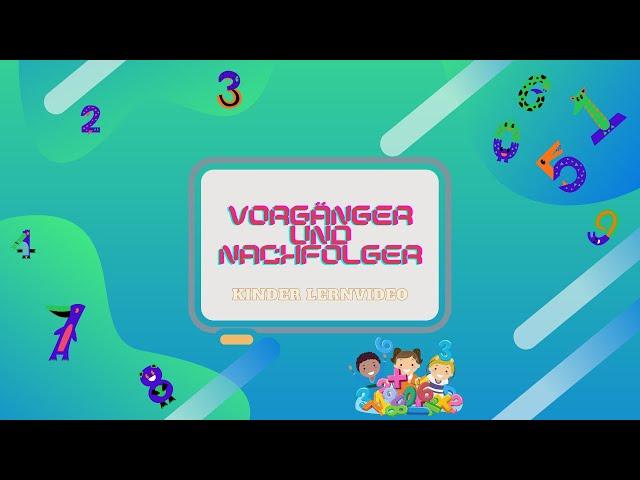 Vorgänger und Nachfolger - Mathe Lernvideo I Spielideen von Ben & Max - www.spielideen2021.de/GO