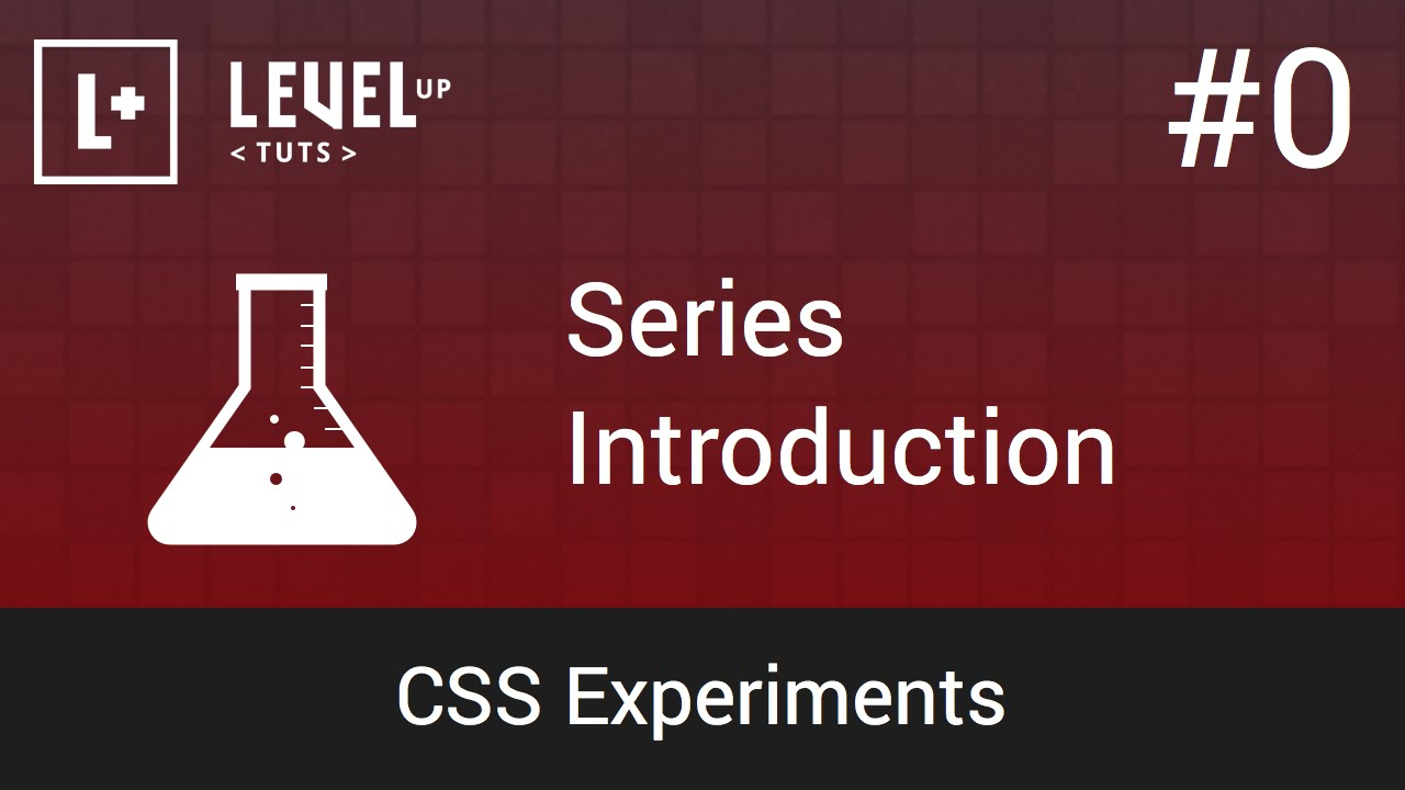 CSS Experiments #0 - Series Introduction