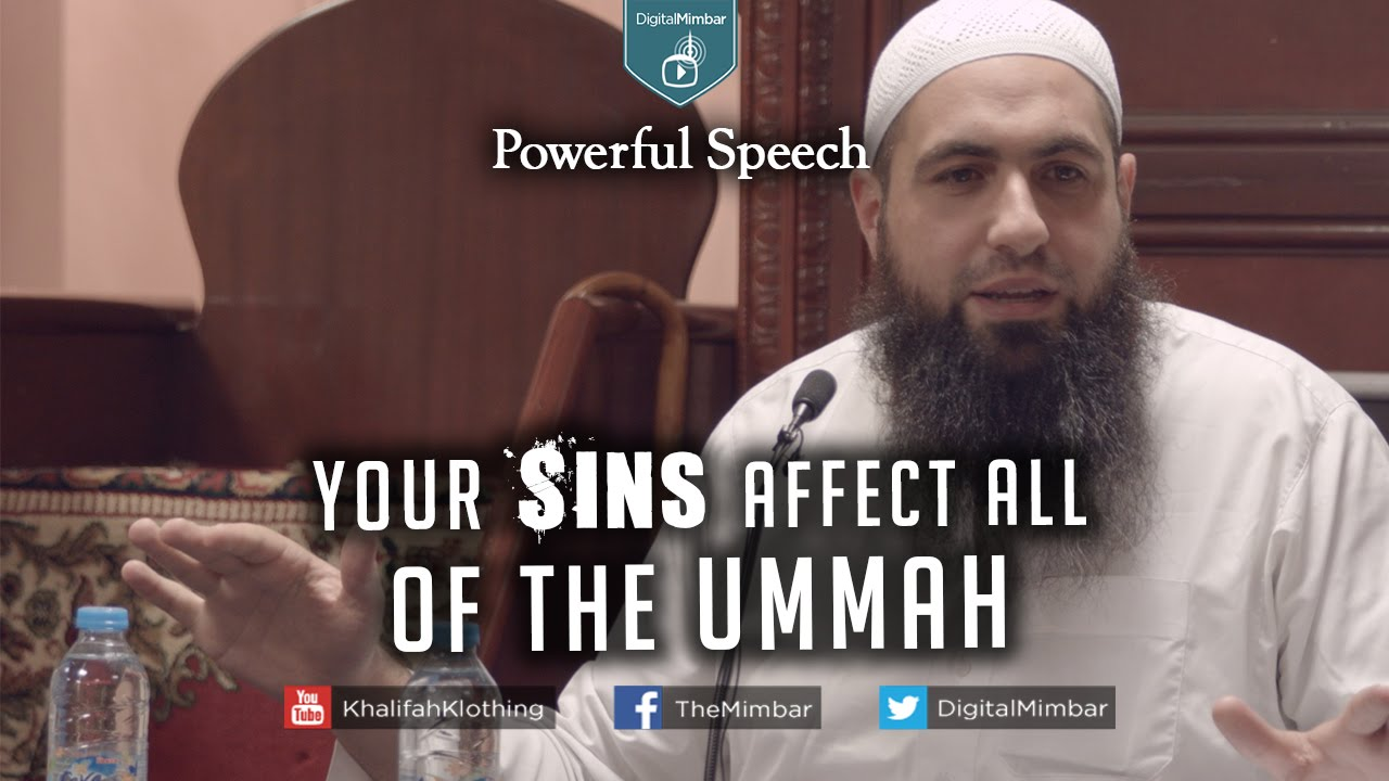Your Sins Affect All of the Ummah | Powerful Speech - Mohammad Hoblos image