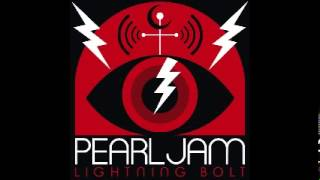 Pearl Jam - Lightning Bolt - 7. Pendulum