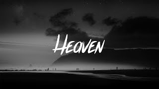 Julia Michaels - Heaven (Lyrics)