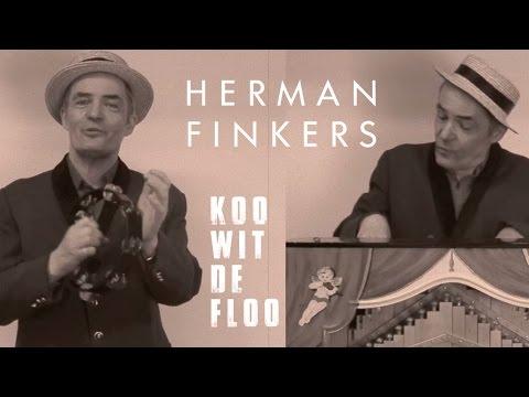 Herman Finkers - Koo Wit De Floo [Officiële Video]