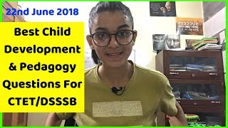 Best Child Development & Pedagogy Questions For CTET/DSSSB-2018